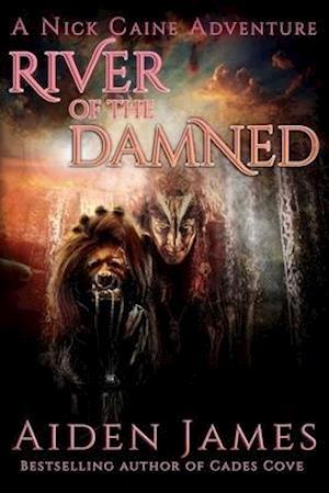 River of the Damned af Aiden James