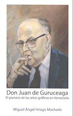 Don Juan de Guruceaga af Miguel Angel Itriago Machado