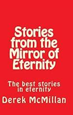 Stories from the Mirror of Eternity af MR Derek McMillan