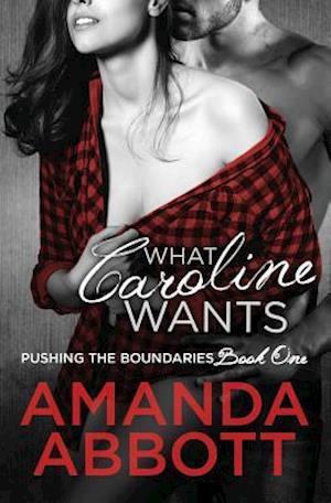 Bog, paperback What Caroline Wants af Amanda Abbott