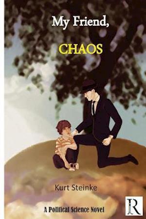 Bog, paperback My Friend Chaos af Kurt Steinke