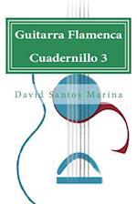 Guitarra Flamenca Cuadernillo 3 af David Santos Marina