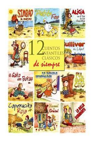 12 Cuentos Infantiles Clasicos de Siempre af Charles Perrault, Hans Christian Andersen, Hermanos Grimm