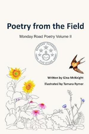 Bog, paperback Poetry from the Field af Gina McKnight