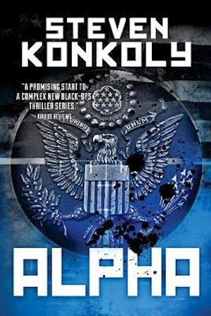 Bog, paperback Black Flagged Alpha af Steven Konkoly