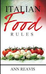 Italian Food Rules af Ann Reavis