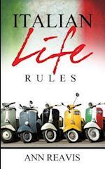Italian Life Rules af Ann Reavis
