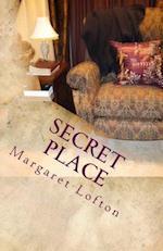 Secret Place af Margaret Lofton