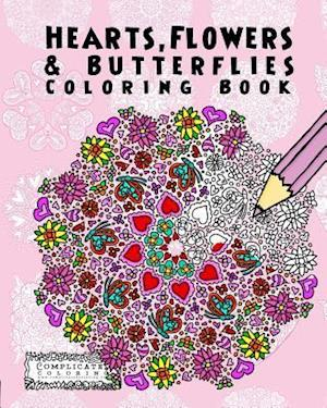 Hearts, Flowers and Butterflies af Complicated Coloring