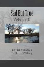 Sad But True af Ric Bauer