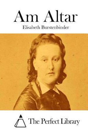 Am Altar af Elisabeth Burstenbinder