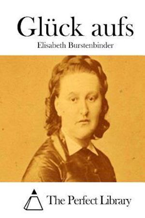 Gluck Aufs af Elisabeth Burstenbinder