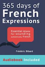 365 Days of French Expressions af Frederic Bibard