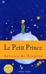 Le Petit Prince af Antoine de Saint Exupéry