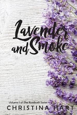 Lavender and Smoke af Christina Hart