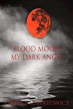 Blood Moon af Dawn L. Lubertowicz