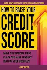 How to Raise Your Credit Score af Avery Breyer