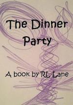 The Dinner Party af Rl Lane