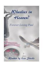 Wheelies in Heaven?