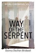 Way of the Serpent af Donna Dechen Birdwell