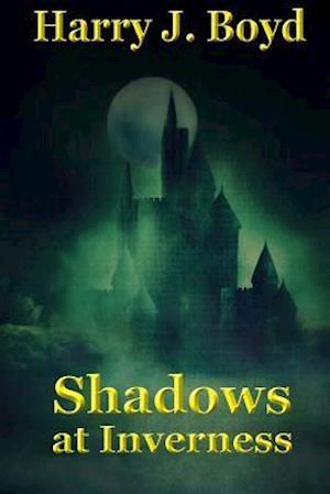 Bog, paperback Shadows at Inverness af MR Harry J. Boyd