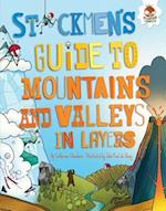 Stickmen's Guide to Mountains and Valleys in Layers (Stickmens Guide to This Incredible Earth)