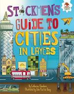 Stickmen's Guide to Cities in Layers (Stickmens Guide to This Incredible Earth)