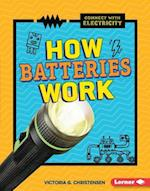 How Batteries Work (Connect With Electricity)