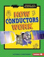 How Conductors Work (Connect With Electricity)