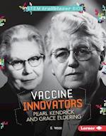 Vaccine Innovators Pearl Kendrick and Grace Eldering (Stem Trailblazer Bios)