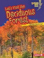 Let's Visit the Deciduous Forest (Lightning Bolt Books)