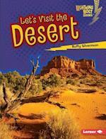 Let's Visit the Desert (Lightning Bolt Books)