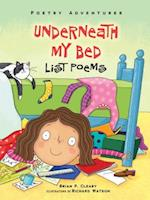 Underneath My Bed (Poetry Adventures)