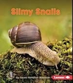 Slimy Snails (First Step Nonfiction)