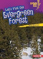 Let's Visit the Evergreen Forest (Lightning Bolt Books)