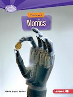 Discover Bionics (Searchlight Books)