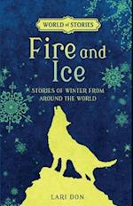 Fire and Ice (World of Stories)