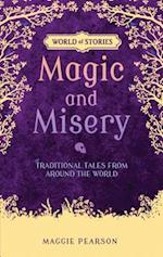 Magic and Misery (World of Stories)