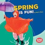 Spring Is Fun! (Bumba Books Season Fun)