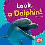 Look, a Dolphin! (Bumba Books I See Ocean Animals)