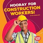 Hooray for Construction Workers! (Bumba Books Hooray for Community Helpers)