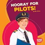Hooray for Pilots! (Bumba Books Hooray for Community Helpers)