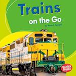 Trains on the Go (Bumba Books Machines That Go)