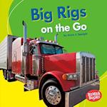 Big Rigs on the Go (Bumba Books Machines That Go)