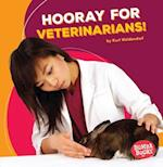 Hooray for Veterinarians! (Bumba Books Hooray for Community Helpers)