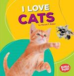 I Love Cats (Bumba Books Pets Are the Best)
