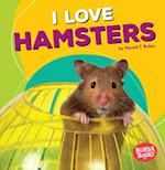 I Love Hamsters (Bumba Books Pets Are the Best)