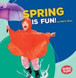 Spring Is Fun! (Bumba Books Season Fun)