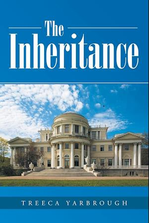The Inheritance af Treeca Yarbrough