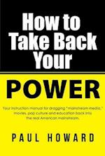 How to Take Back Your Power